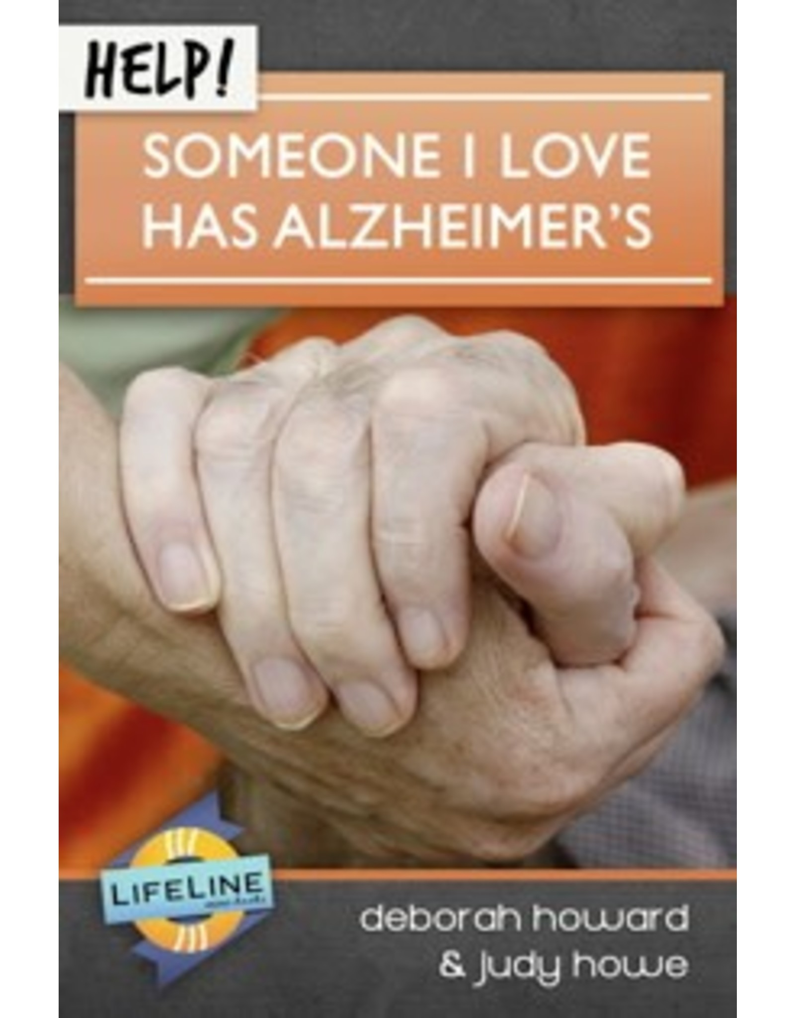 Shepherd Press HELP! Someone I Love Has Alzheimer's