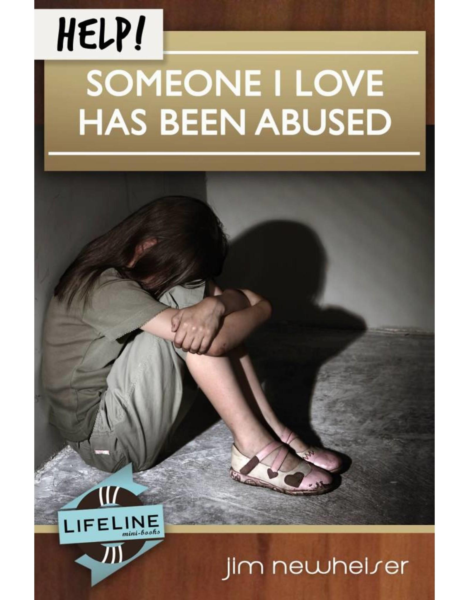 Shepherd Press HELP! Someone I Love Has Been Abused