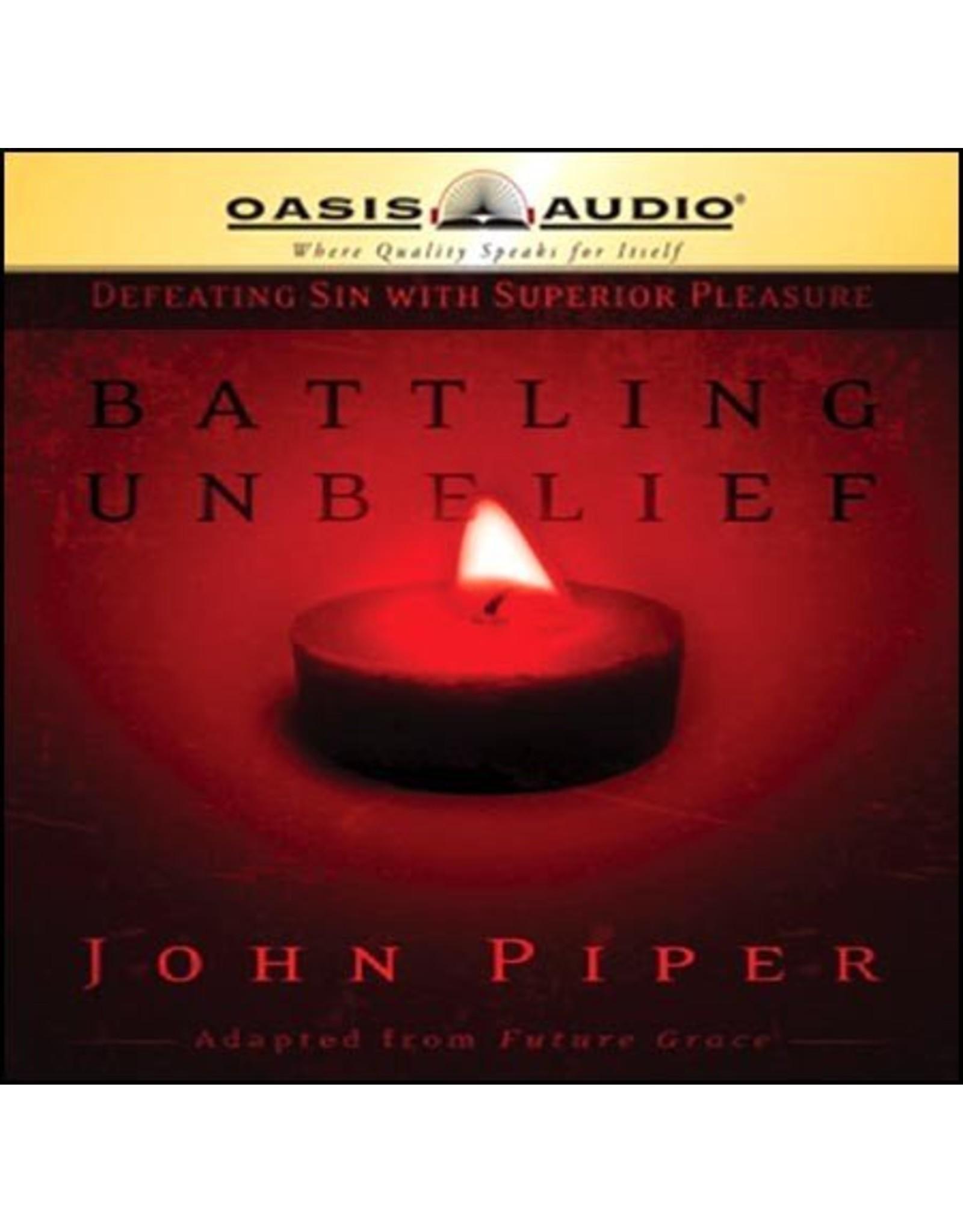 Oasis Battling Unbelief: Defeating Sin with Superior Pleasure (Audio CD)