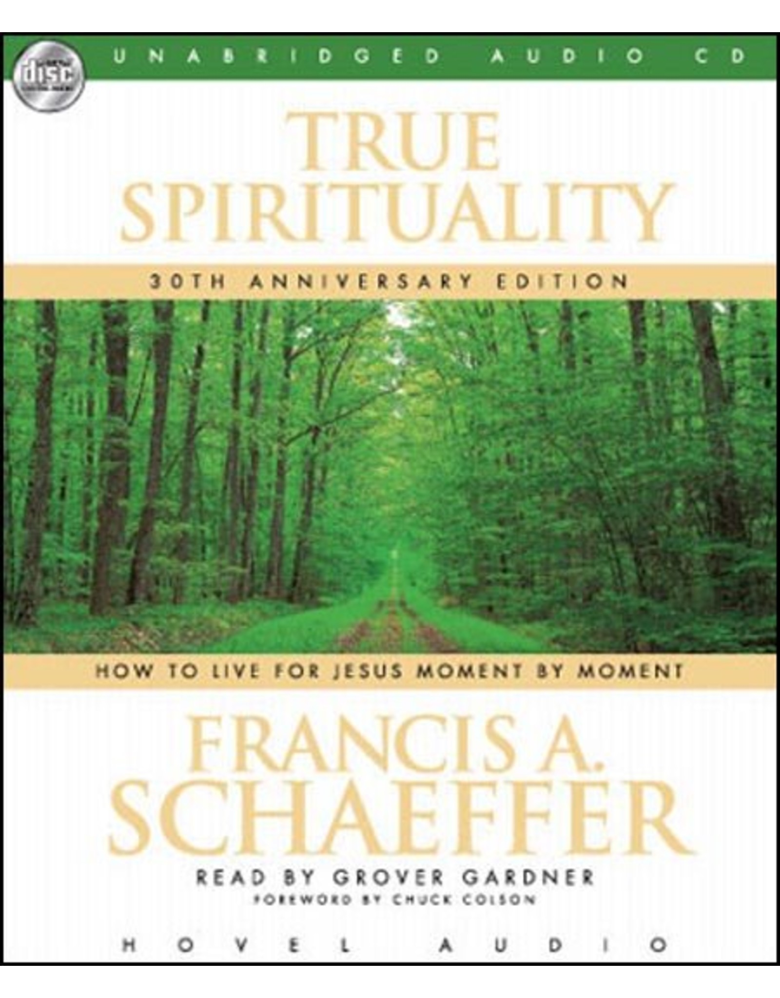 Hovel Audio True Spirituality: How to Live for Jesus Moment by Moment  (Audio CD)