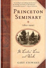 P&R Publishing (Presbyterian and Reformed) Princeton Seminary (1812-1929)