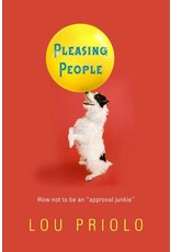 P&R Publishing (Presbyterian and Reformed) Pleasing People: How Not to Be an Approval Junkie