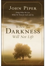 Crossway / Good News When the Darkness Will Not Lift