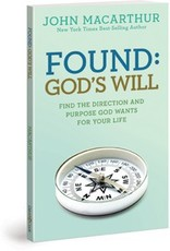 David C. Cook Found: God's Will - Find the Direction and Purpose God Wants for Your Life