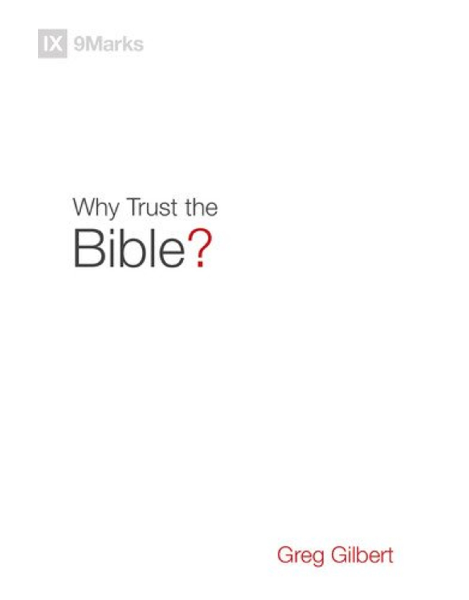 Crossway / Good News Why Trust the Bible?