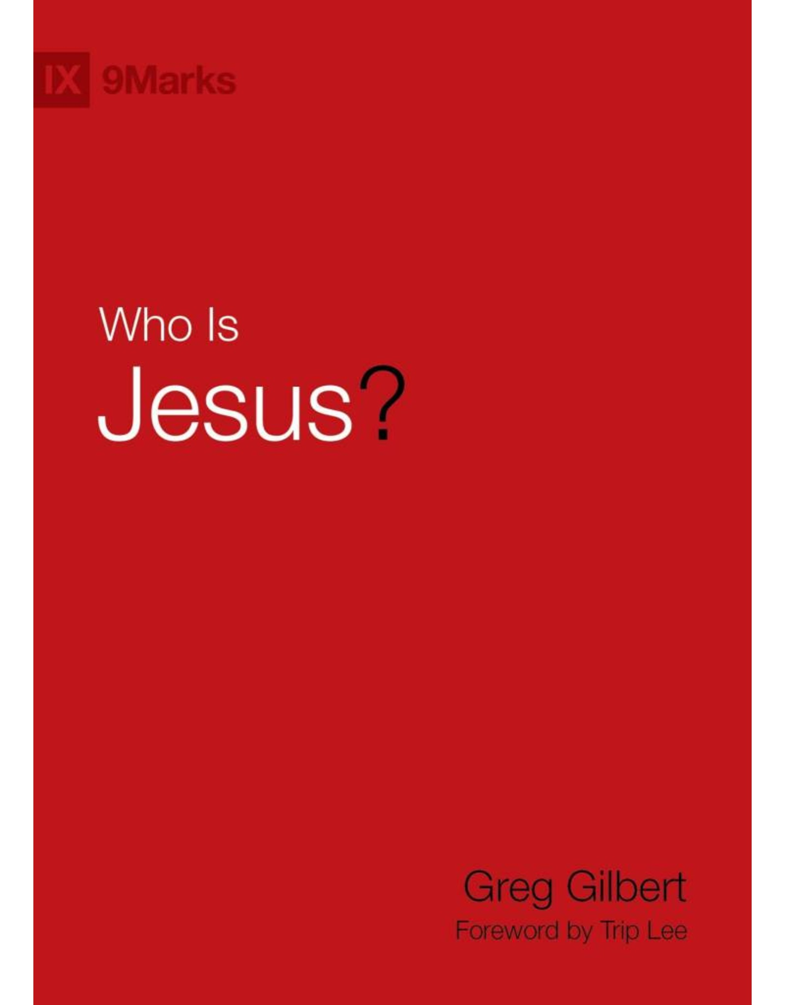 Crossway / Good News Who is Jesus?