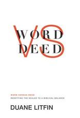 Crossway / Good News Word versus Deed