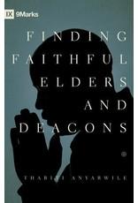 Crossway / Good News Finding Faithful Elders and Deacons