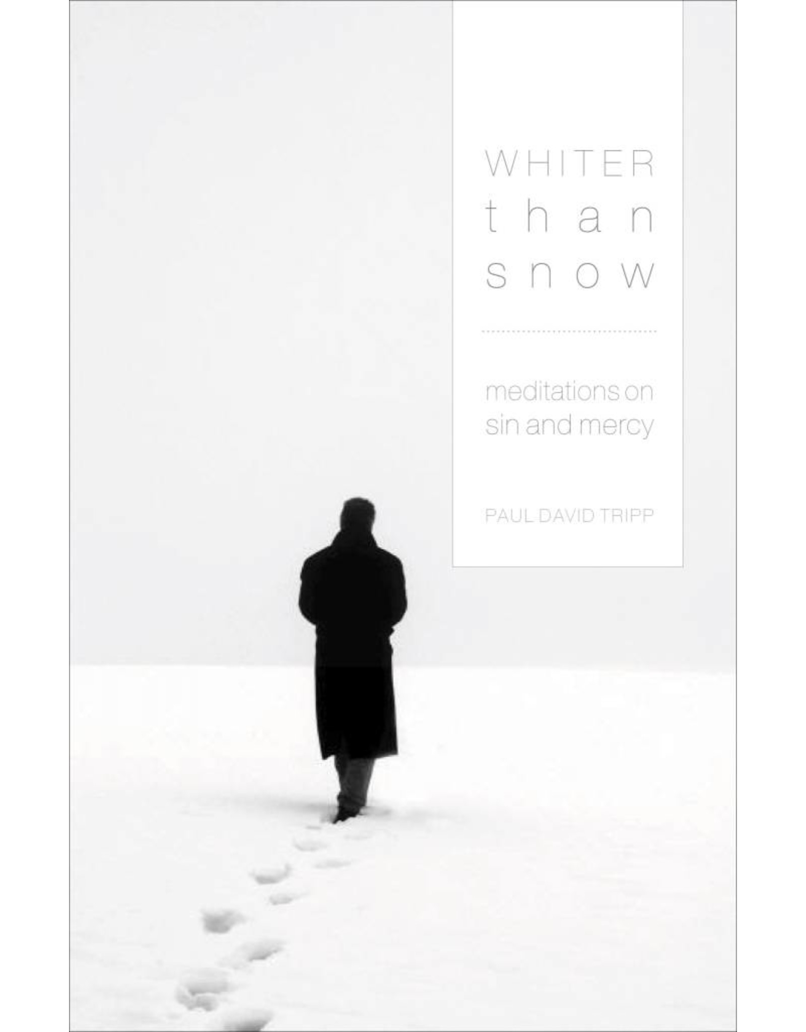 Whiter Than Snow. Meditations on Sin and Mercy