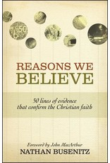 Crossway / Good News Reasons We Believe: 50 Lines of Evidence that Confirm the Christian Faith