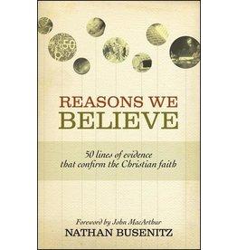 Crossway / Good News Reasons We Believe: 50 Lines of Evidence