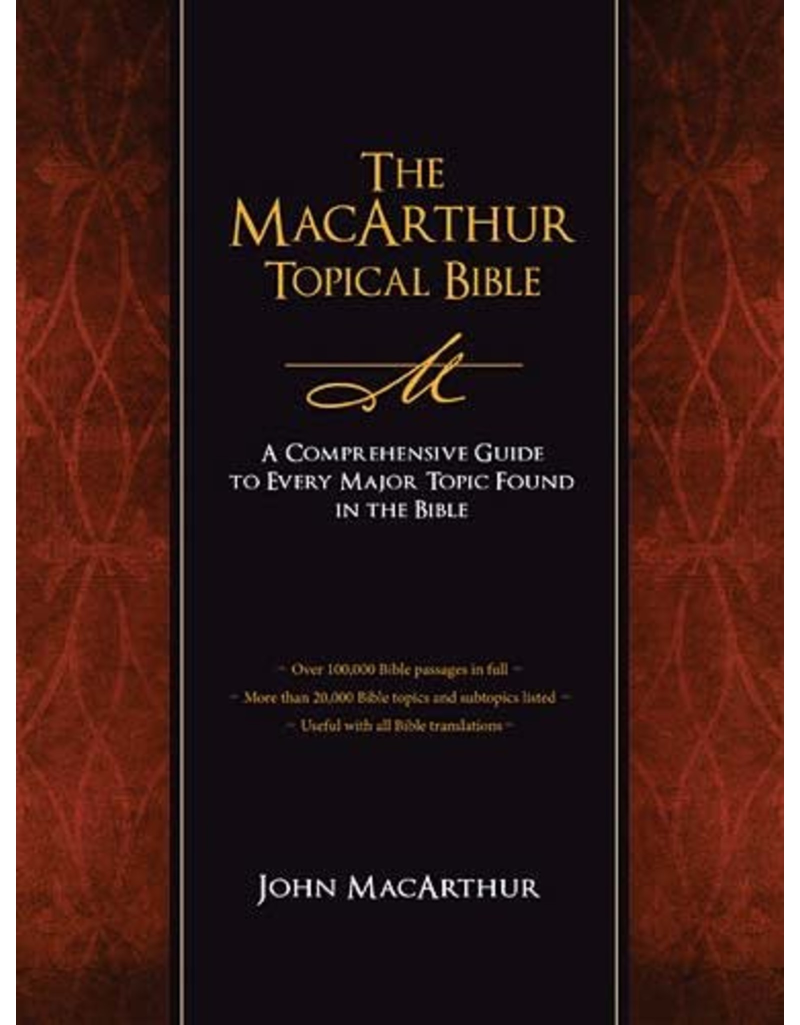 Harper Collins / Thomas Nelson / Zondervan MacArthur Topical Bible