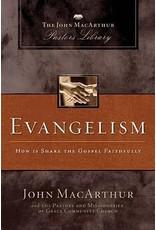 Harper Collins / Thomas Nelson / Zondervan Evangelism: How to Share the Gospel Faithfully (MacArthur Pastor's Library)