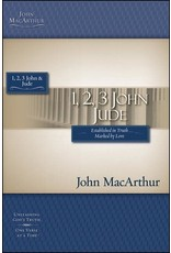Harper Collins / Thomas Nelson / Zondervan (1st Ed.) MacArthur Bible Study: 1, 2, 3 John and Jude