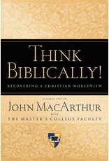 Think Biblically! Recovering a Christian Worldview (Paperback)