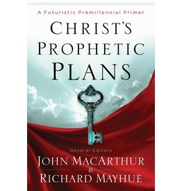 Moody Publishers Christ's Prophetic Plans