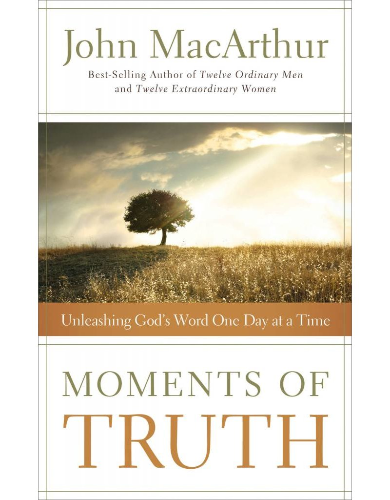 Harper Collins / Thomas Nelson / Zondervan Moments of Truth: Unleashing God's Word One Day at a Time