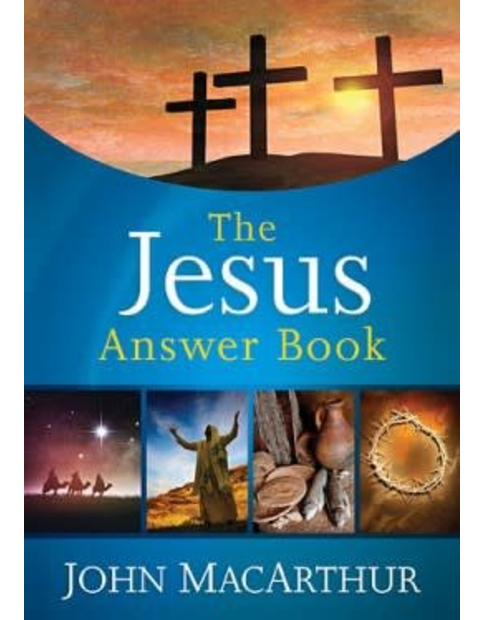 Harper Collins / Thomas Nelson / Zondervan The Jesus Answer Book