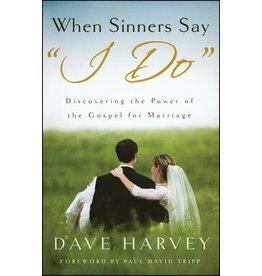 Shepherd Press When Sinners Say I Do