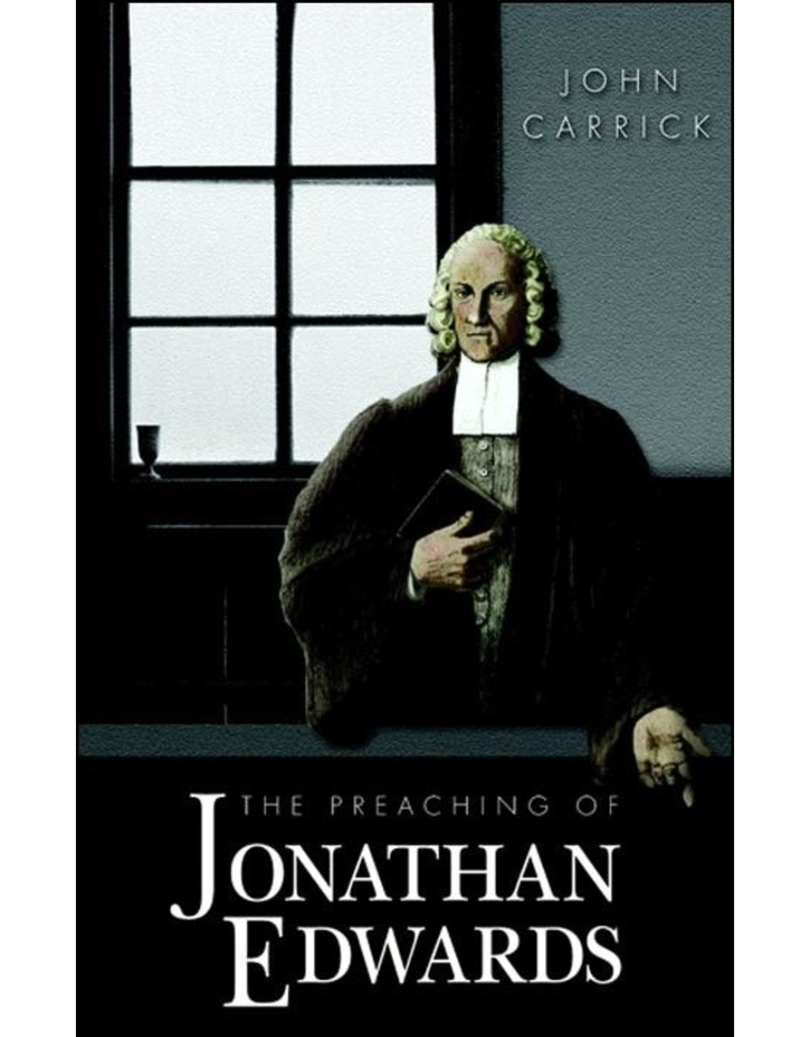 Banner of Truth Preaching of Jonathan Edwards (Hardcover)