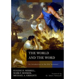 Broadman & Holman Publishers (B&H) The World and The Word