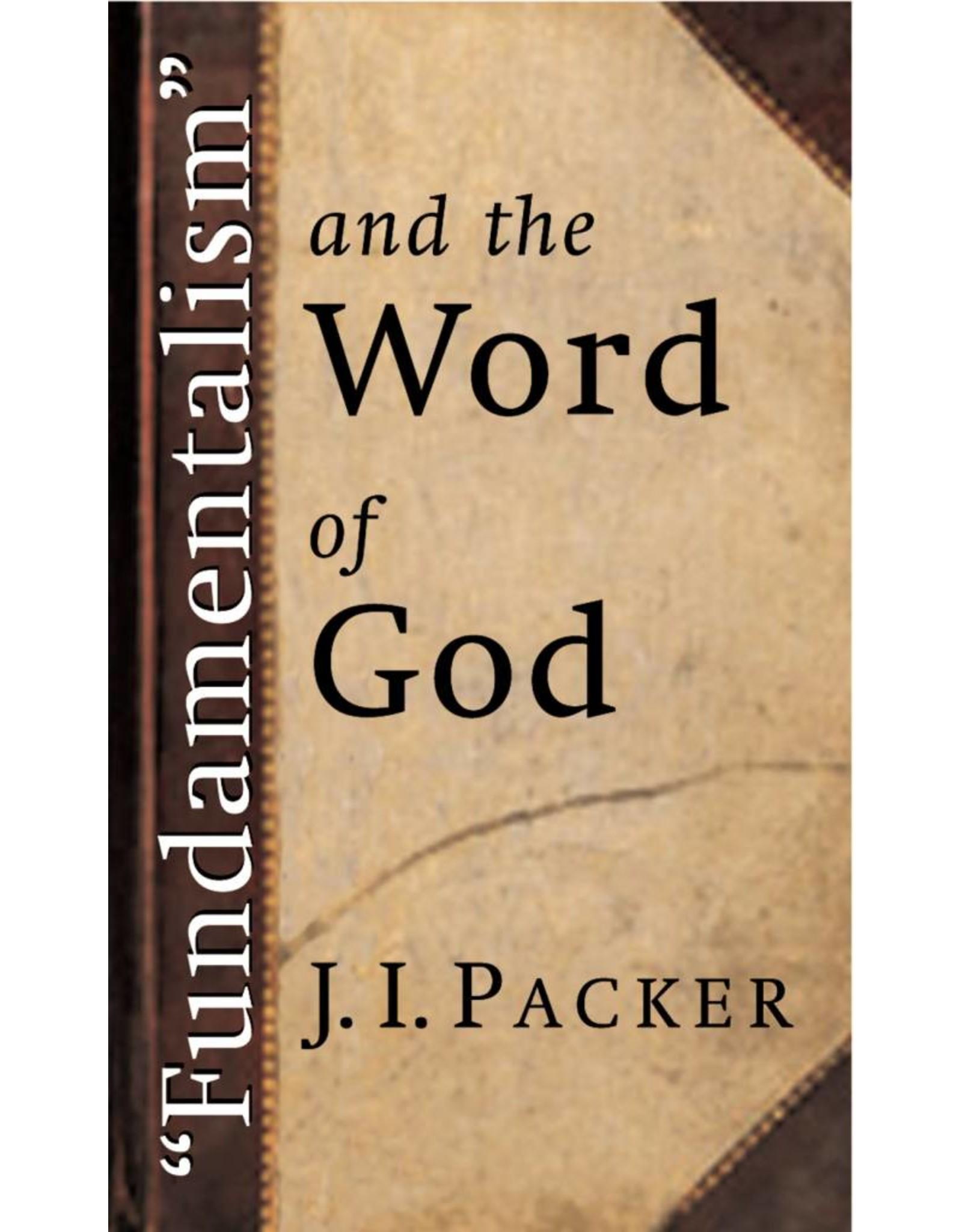 Wm. B. Eerdmans Fundamentalism and the Word of God