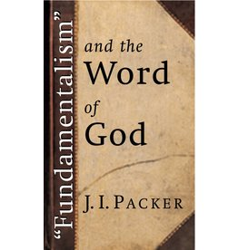 Wm. B. Eerdmans Fundamentalism and the Word of God