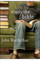 Moody Publishers How to Study the Bible (MacArthur)