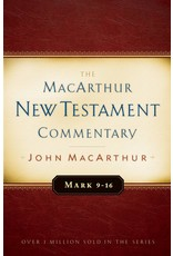 Moody Publishers MacArthur New Testament Commentary (MNTC): Mark 9-16