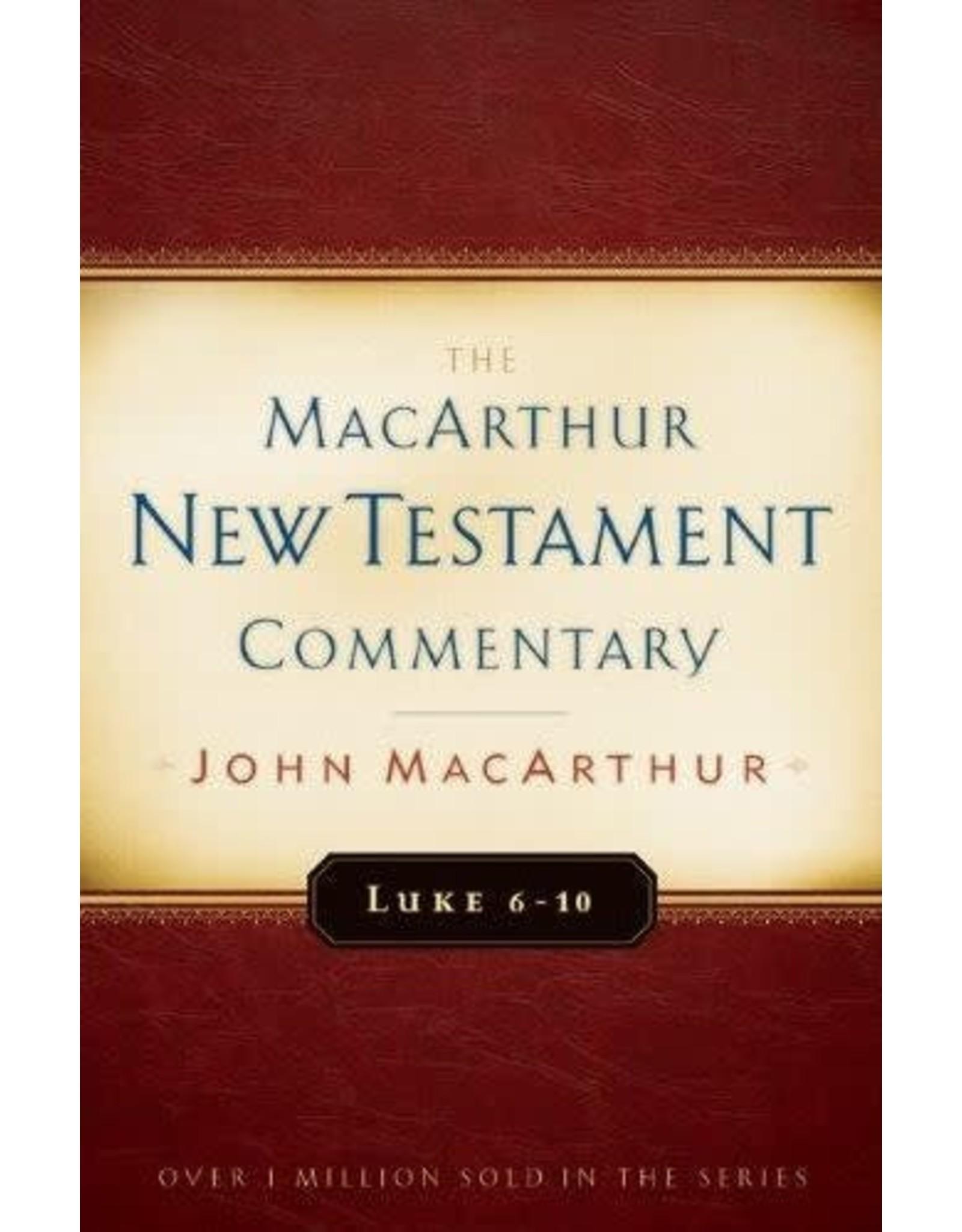 Moody Publishers MacArthur New Testament Commentary (MNTC): Luke 6-10
