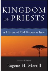 Baker Publishing Group / Bethany Kingdom of Priests: A History of Old Testament Israel (2nd Edition)
