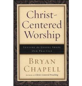 Baker Publishing Group / Bethany Christ-Centered Worship (Hardcover)
