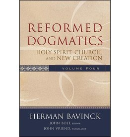 Baker Publishing Group / Bethany Reformed Dogmatics Vol 4: Holy Spirit, Church, and New Creation