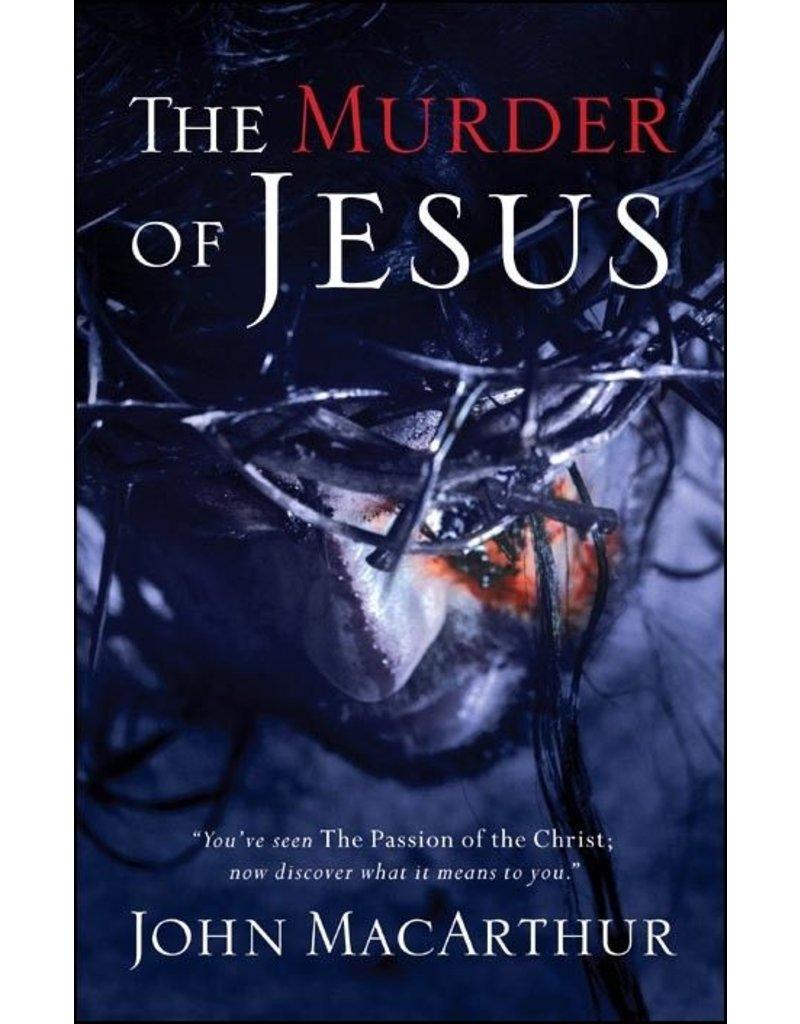 Harper Collins / Thomas Nelson / Zondervan Murder of Jesus