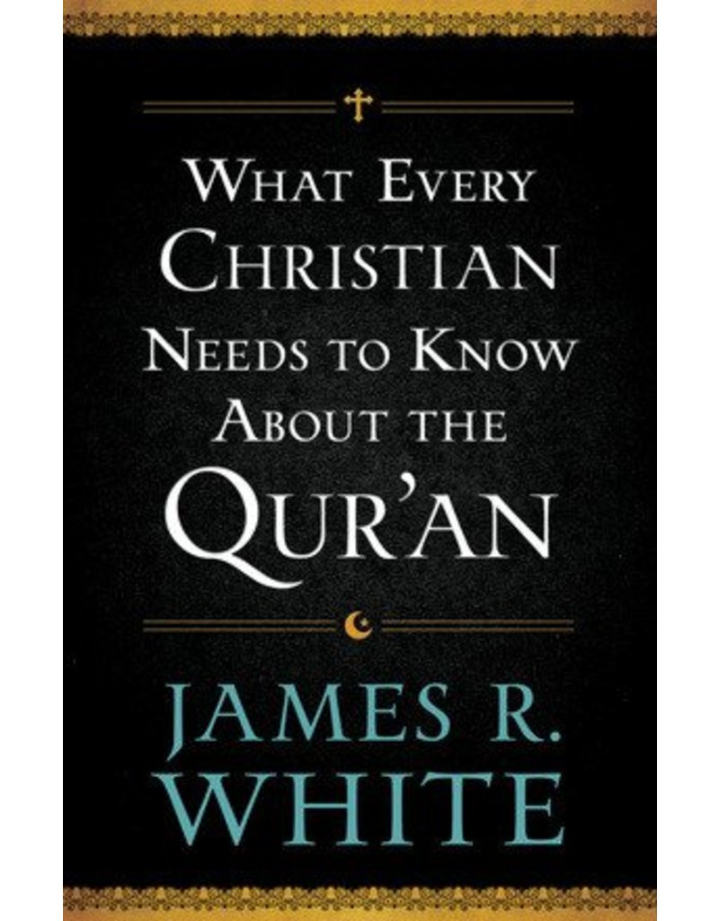 Baker Publishing Group / Bethany What Every Christian Needs to Know About the Qur'an