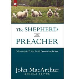Harvest House Publishers The Shepherd as Preacher