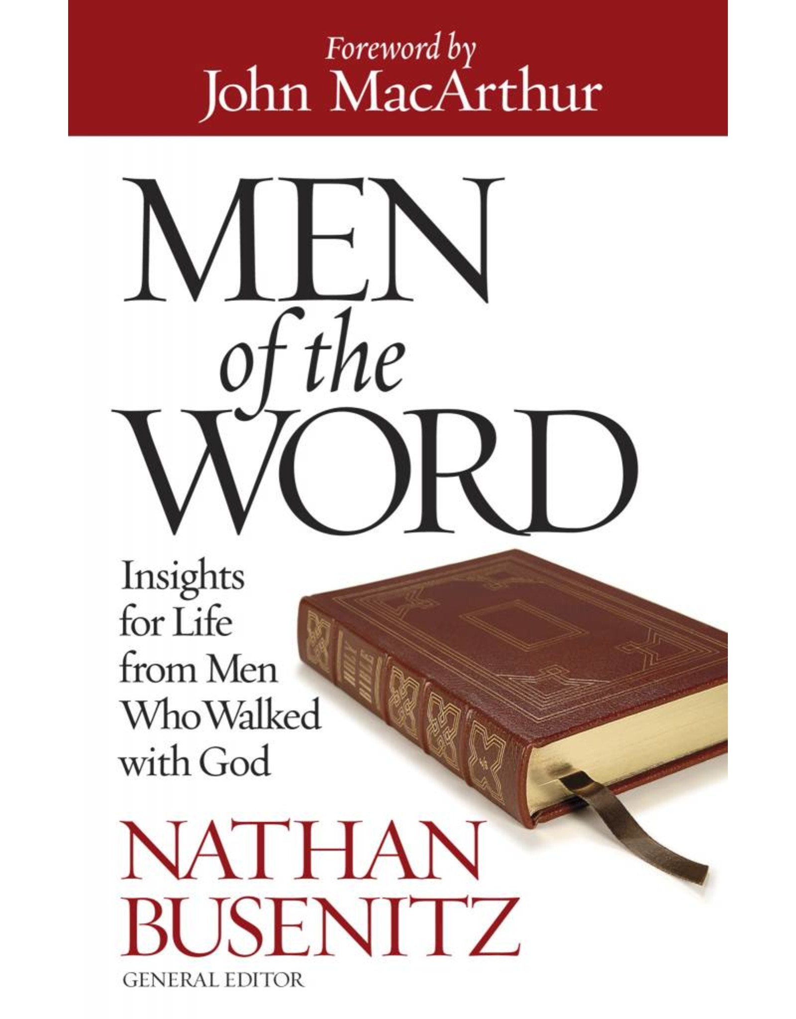 Harvest House Publishers Men of the Word: Insights for Life from men Who Walked With God