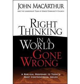 Harvest House Publishers Right Thinking in a World Gone Wrong