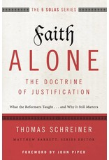 Harper Collins / Thomas Nelson / Zondervan Faith Alone - The Doctrine of Justification