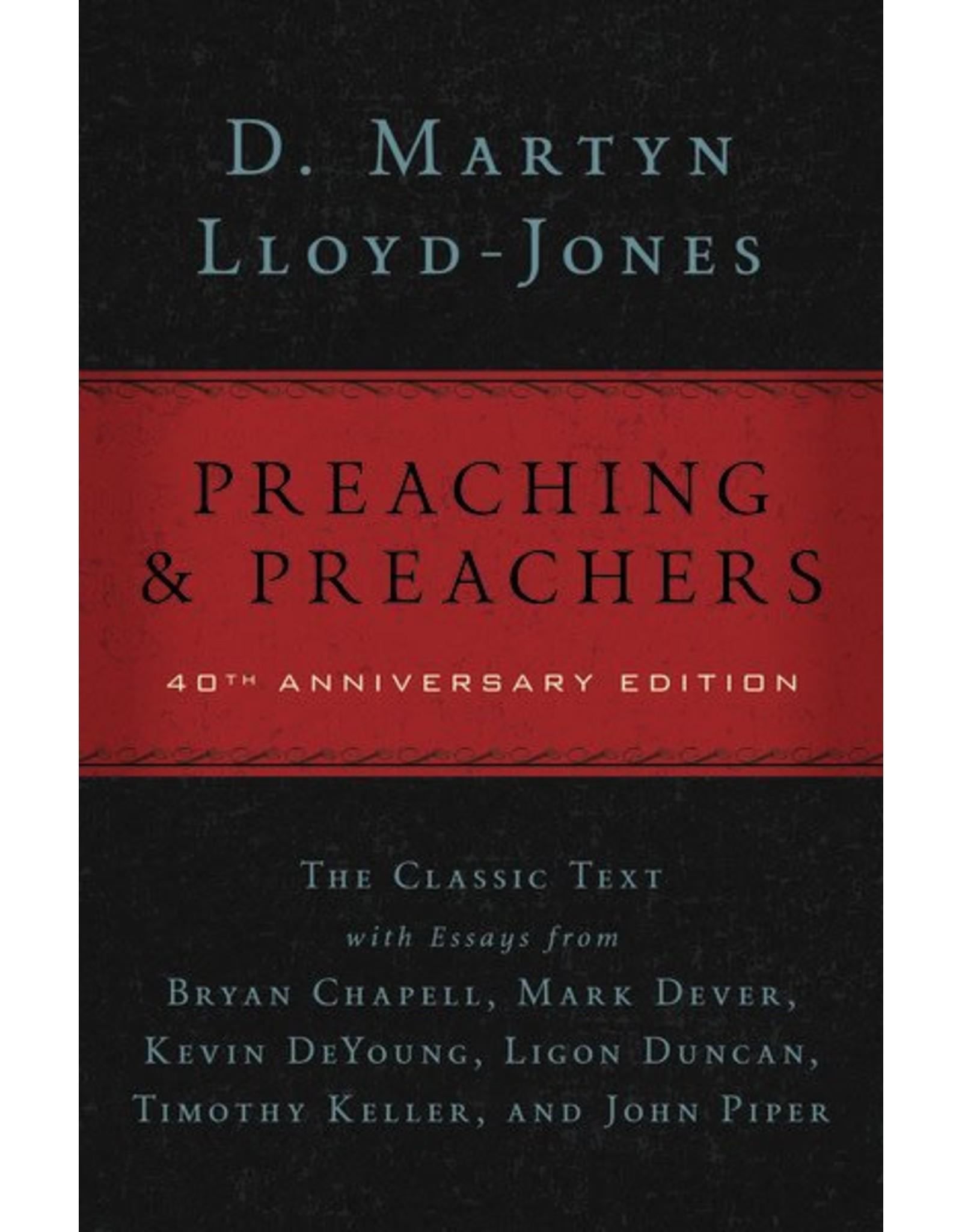 Harper Collins / Thomas Nelson / Zondervan Preaching & Preachers: 40th Anniversary Edition