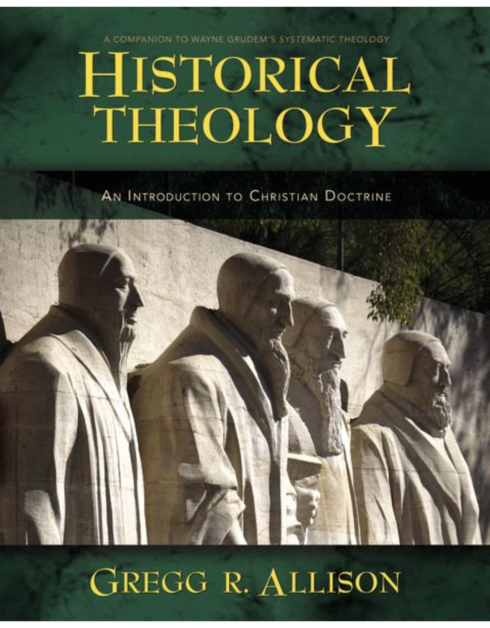 Harper Collins / Thomas Nelson / Zondervan Historical Theology