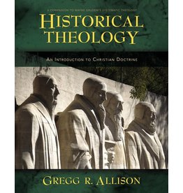 Harper Collins / Thomas Nelson / Zondervan Historical Theology