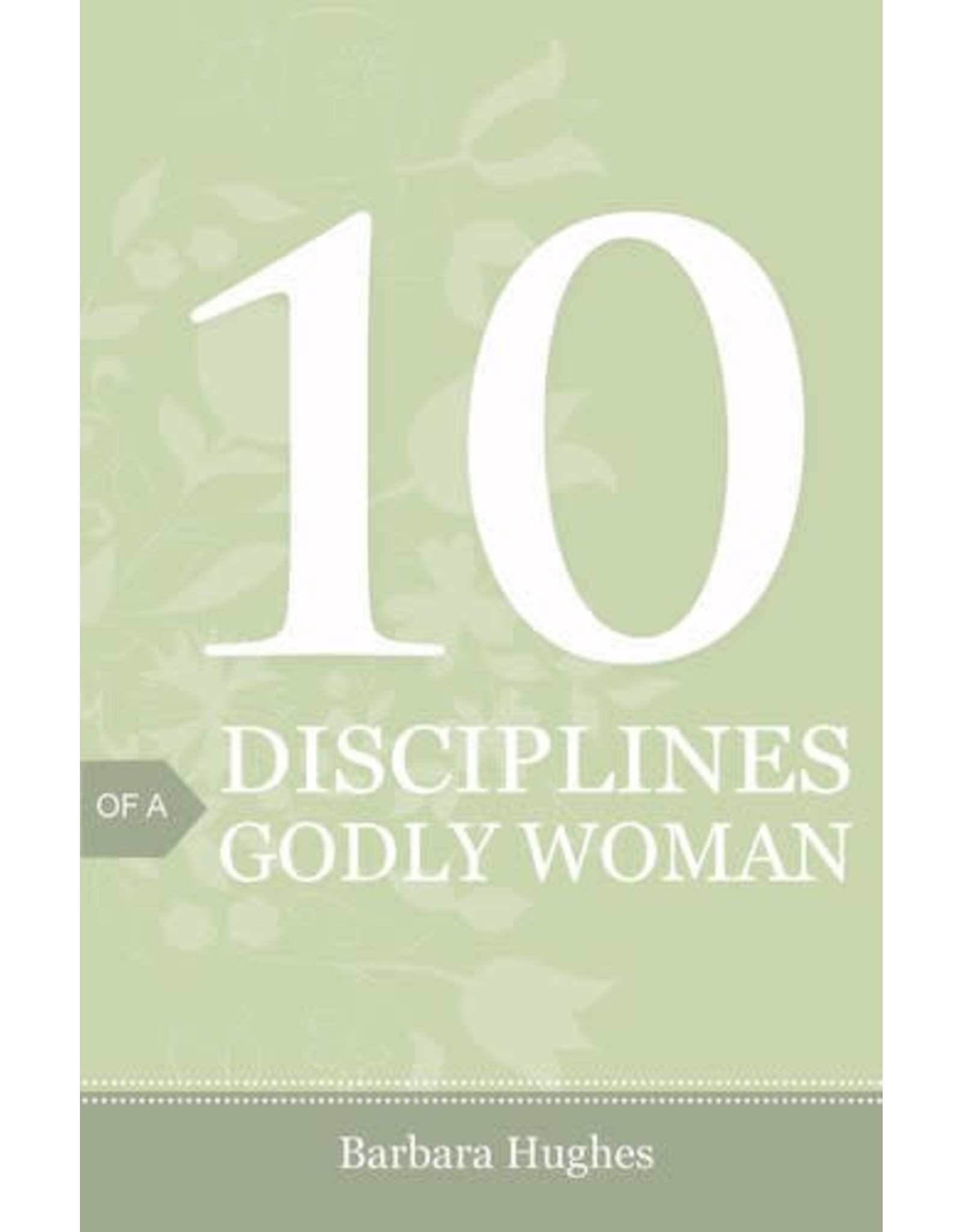 Crossway / Good News 10 Disciplines of a Godly Woman (25-pack)