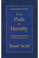 Focus Publishing From Pride to Humility: A Biblical Perspective