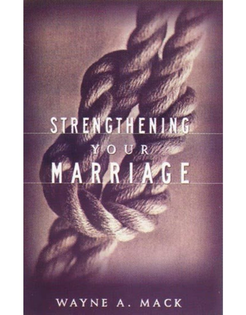 P&R Publishing (Presbyterian and Reformed) Strengthening Your Marriage (0875523854)
