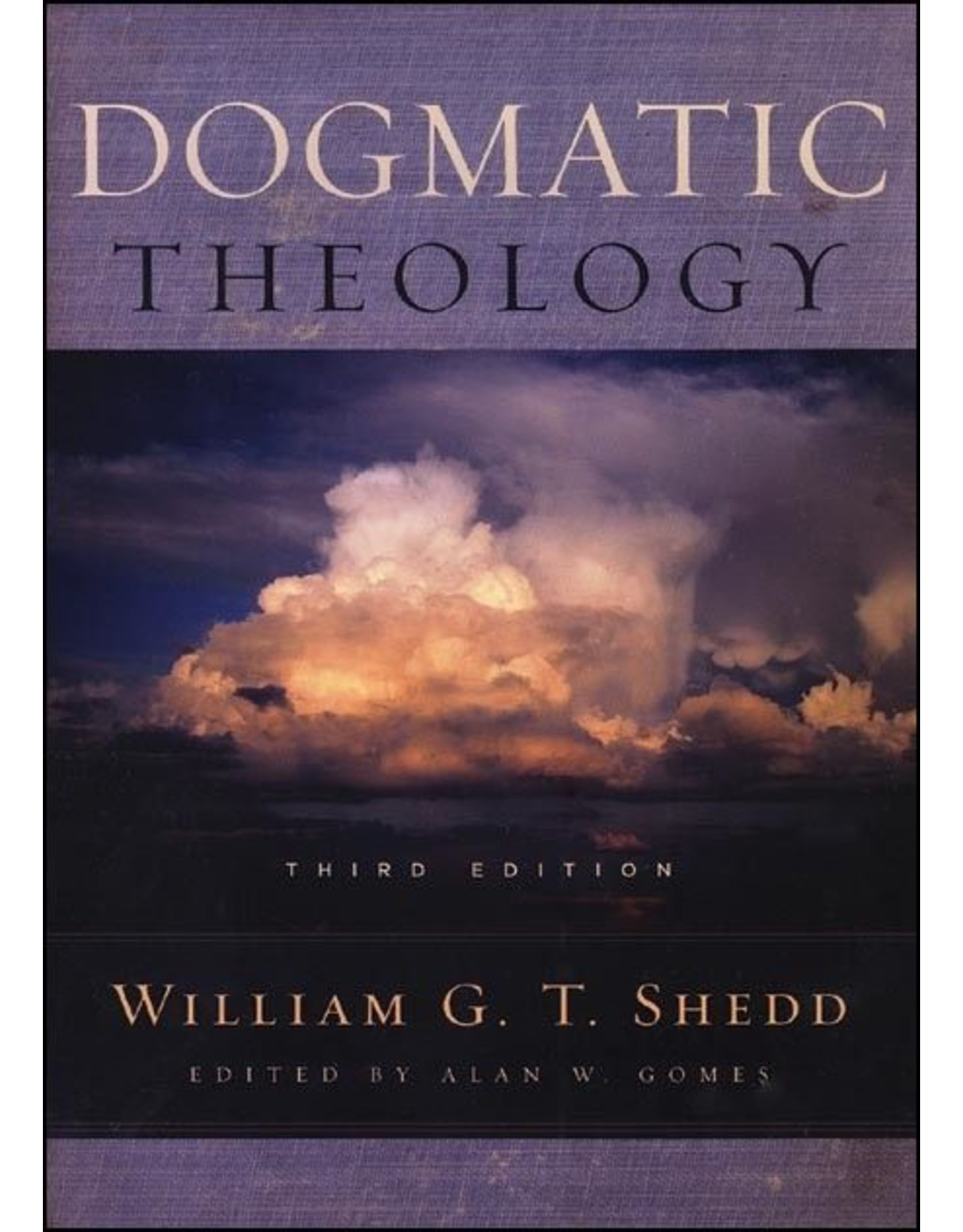 P&R Publishing (Presbyterian and Reformed) Dogmatic Theology 3rd Ed.