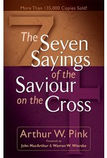 Baker Publishing Group / Bethany Seven Sayings of the Savior on the Cross