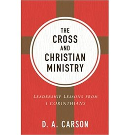 Baker Publishing Group / Bethany The Cross and Christian Ministry