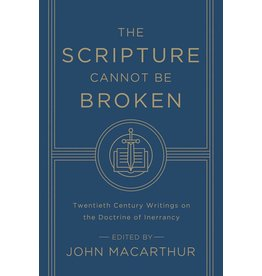 Crossway / Good News The Scripture Cannot be Broken: Twentieth Century Writings On the Doctrine of Inerrancy