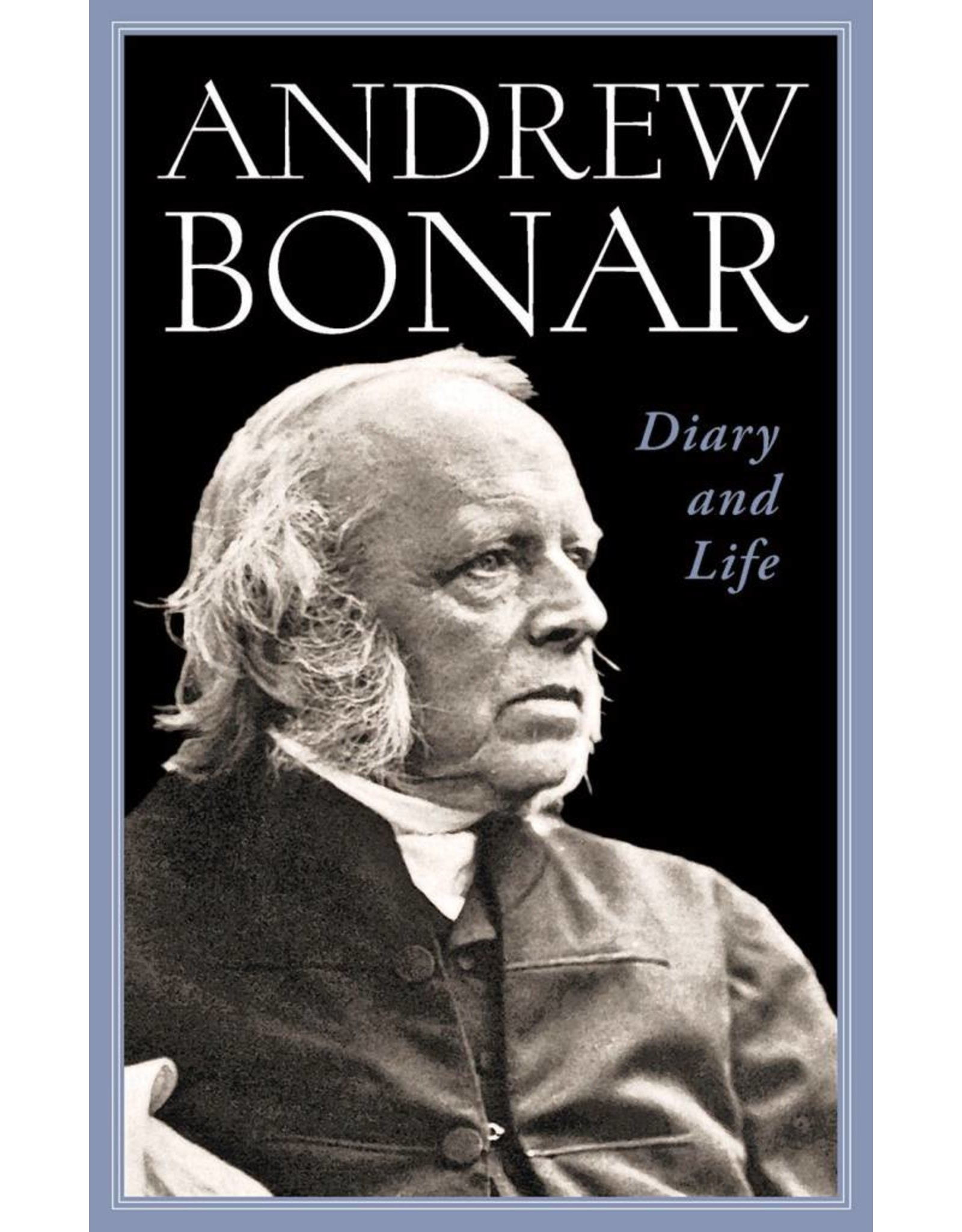 Banner of Truth The Diary and Life of Andrew Bonar